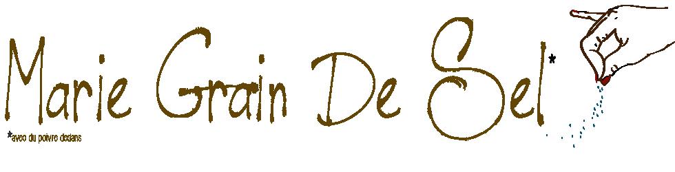 Marie Grain de Sel